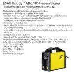 ESAB Buddy ARC 180 inverteres hegesztőgép + test-, munkakábel